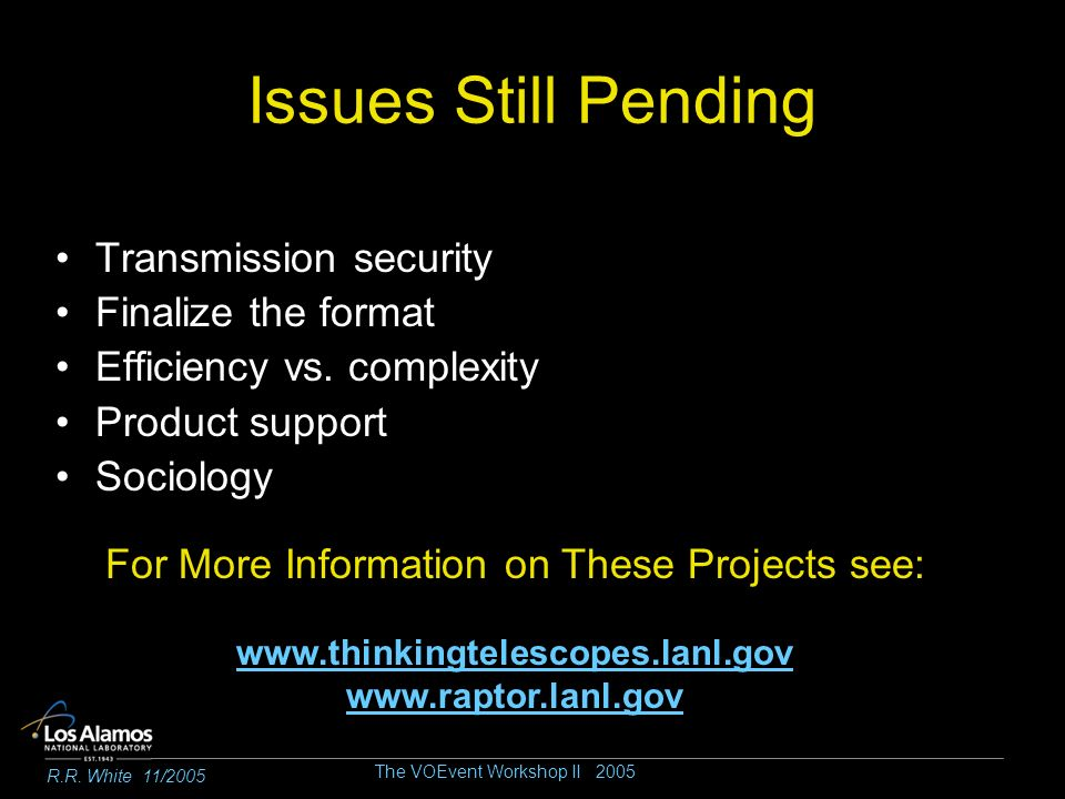 Issues Still Pending Transmission security Finalize the format Efficiency vs.