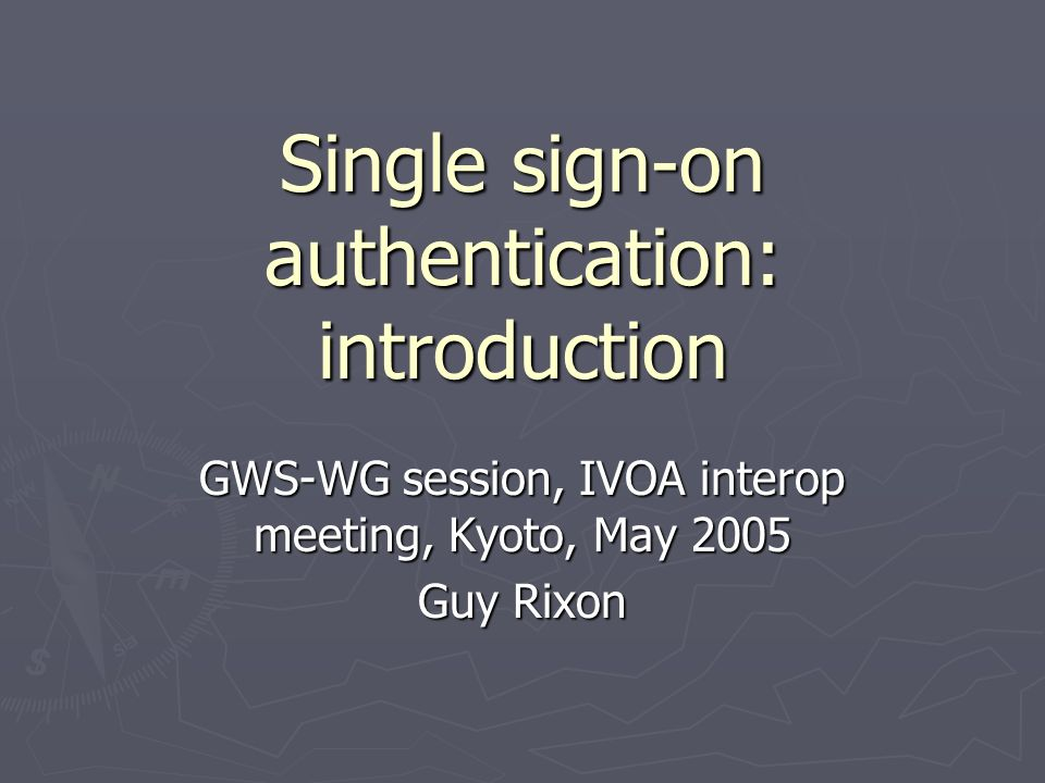 single sign on authentication introduction gws wg session ivoa