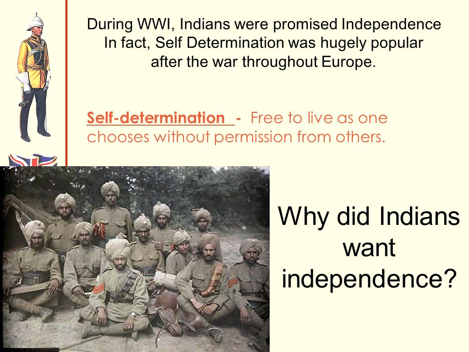 Why did Indians want independence.