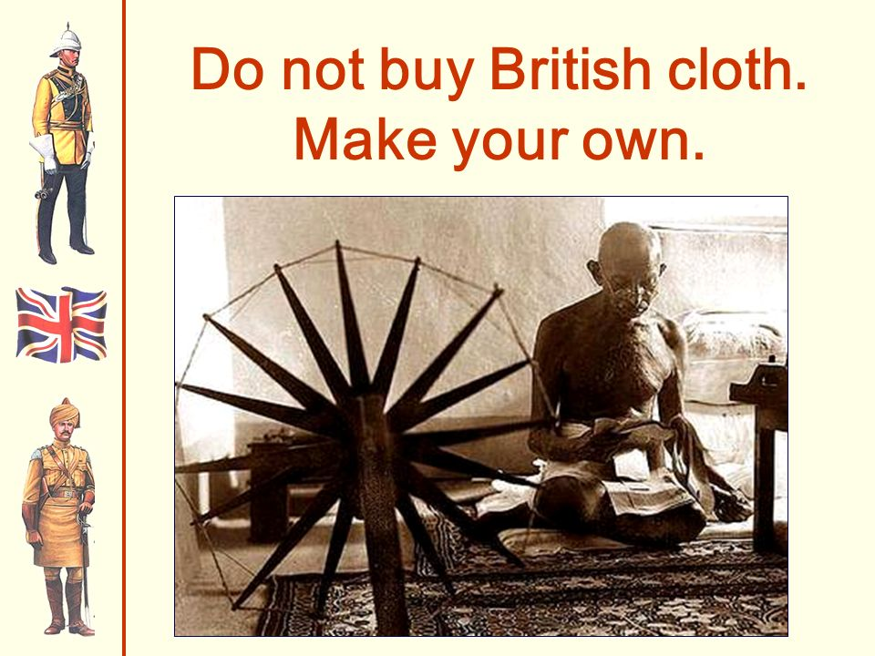Do not buy British cloth. Make your own.