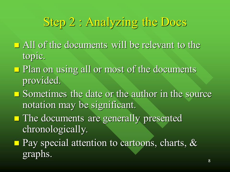 8 Step 2 : Analyzing the Docs All of the documents will be relevant to the topic.