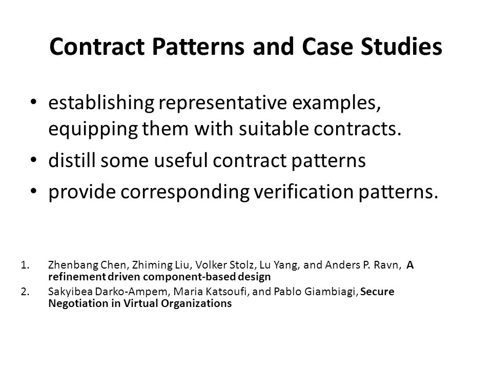 Contract Patterns and Case Studies establishing representative examples, equipping them with suitable contracts.