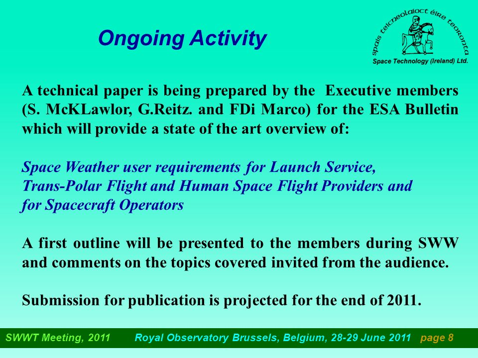 Ongoing Activity A technical paper is being prepared by the Executive members (S.