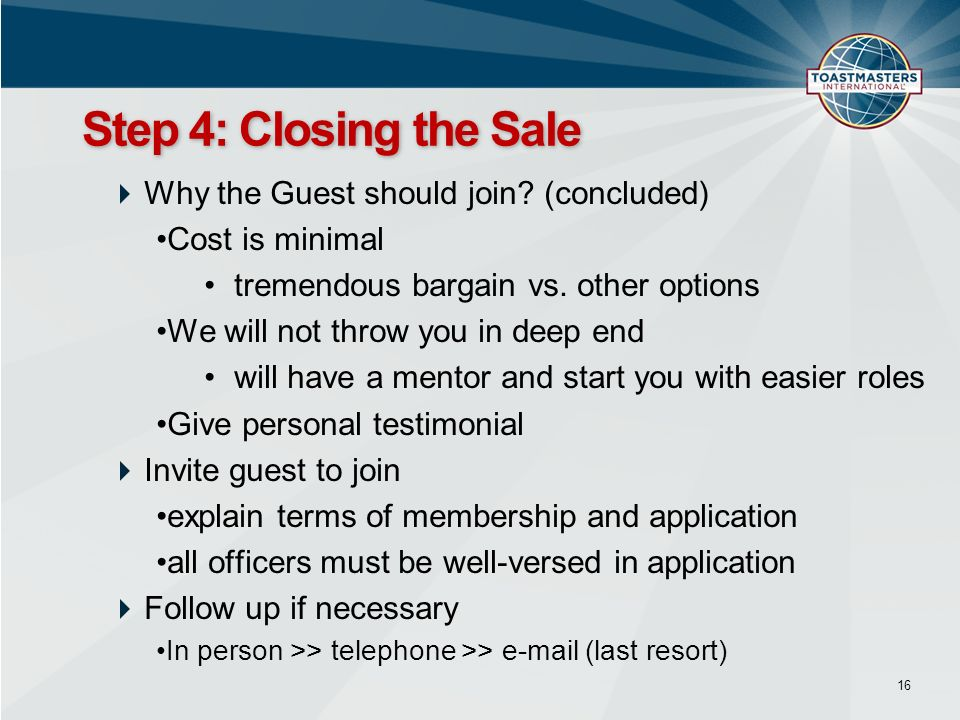 Why the Guest should join. (concluded) Cost is minimal tremendous bargain vs.