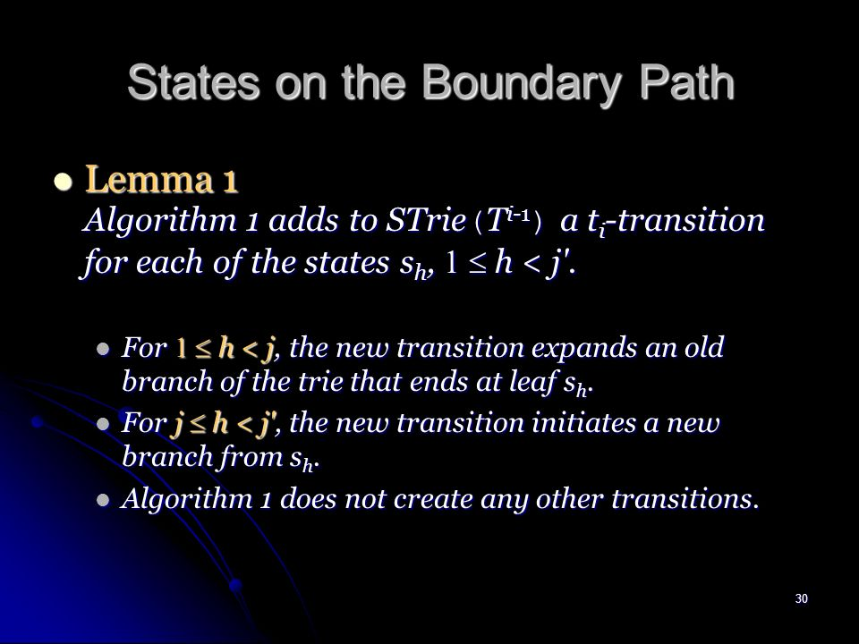 29 States on the Boundary Path Let s 1 = t 1...