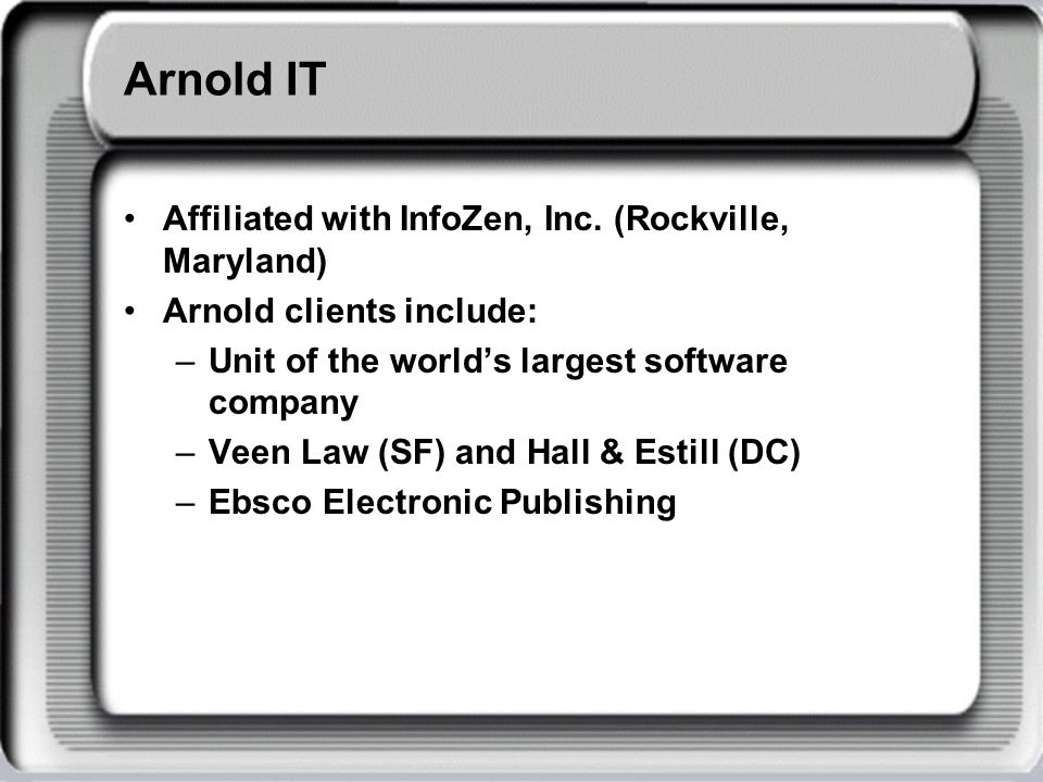 Arnold IT Affiliated with InfoZen, Inc.