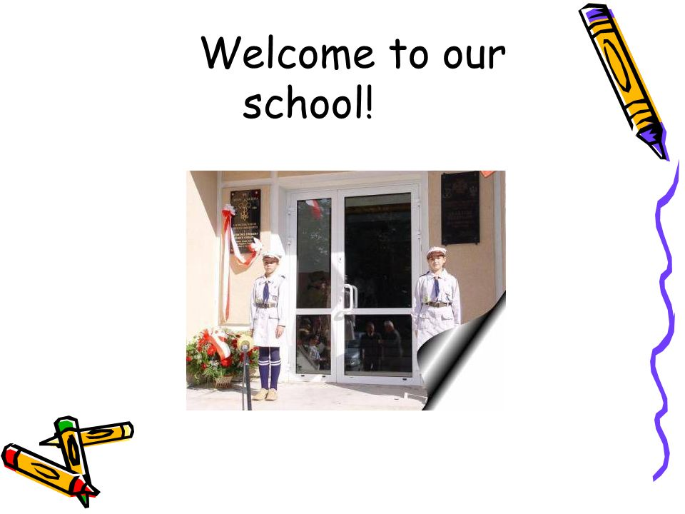 Welcome to our school!