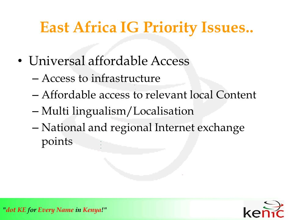 East Africa IG Priority Issues..