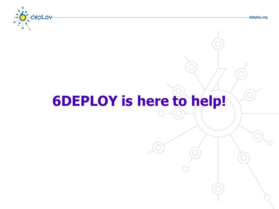 6DEPLOY is here to help!