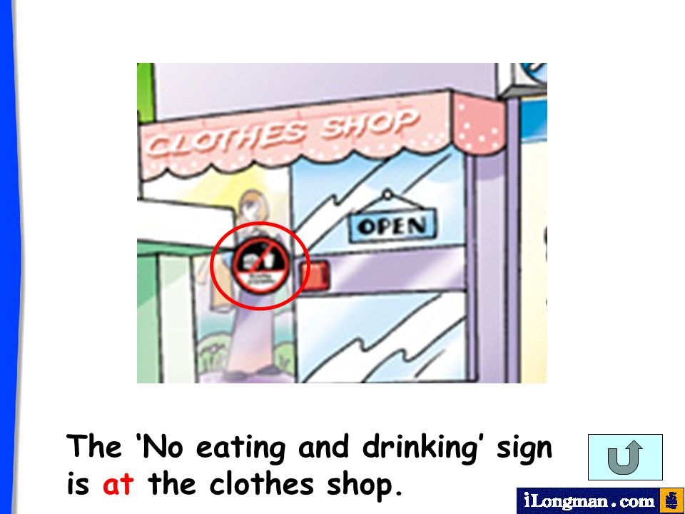 The No eating and drinking sign is at the clothes shop.