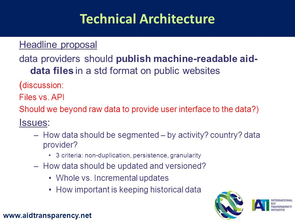 Headline proposal data providers should publish machine-readable aid- data files in a std format on public websites ( discussion: Files vs.
