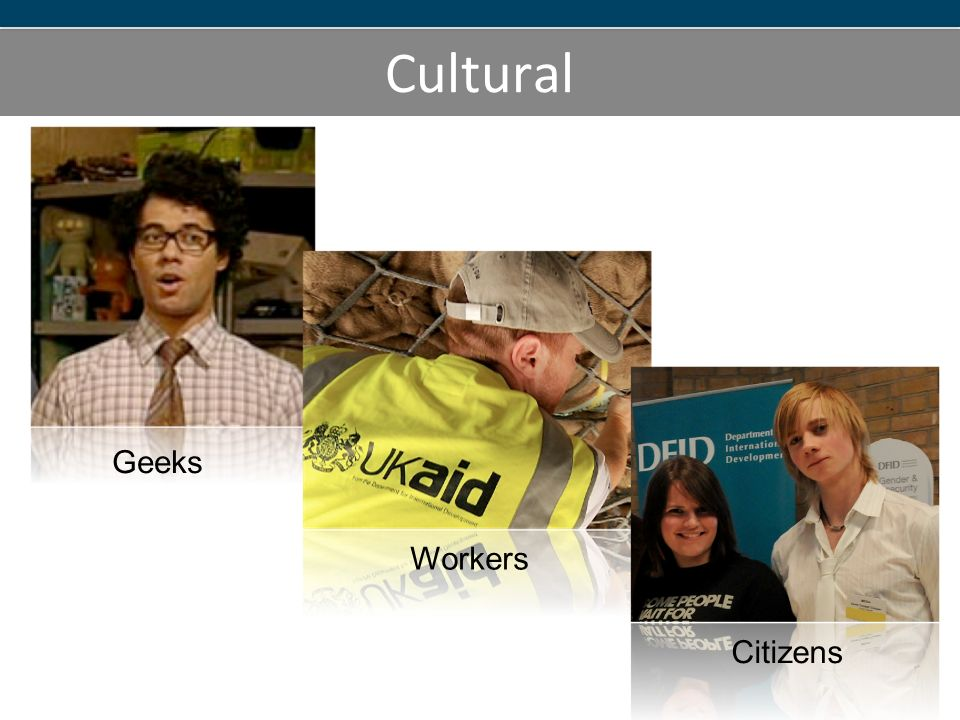 Cultural Geeks Workers Citizens
