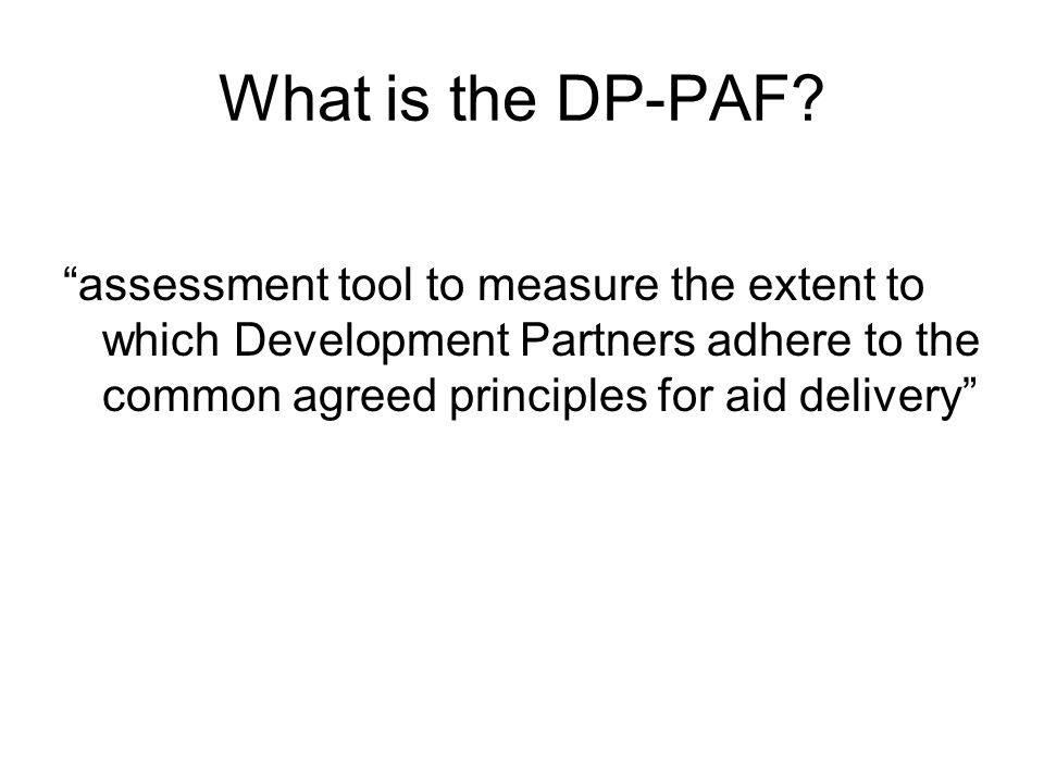 What is the DP-PAF.