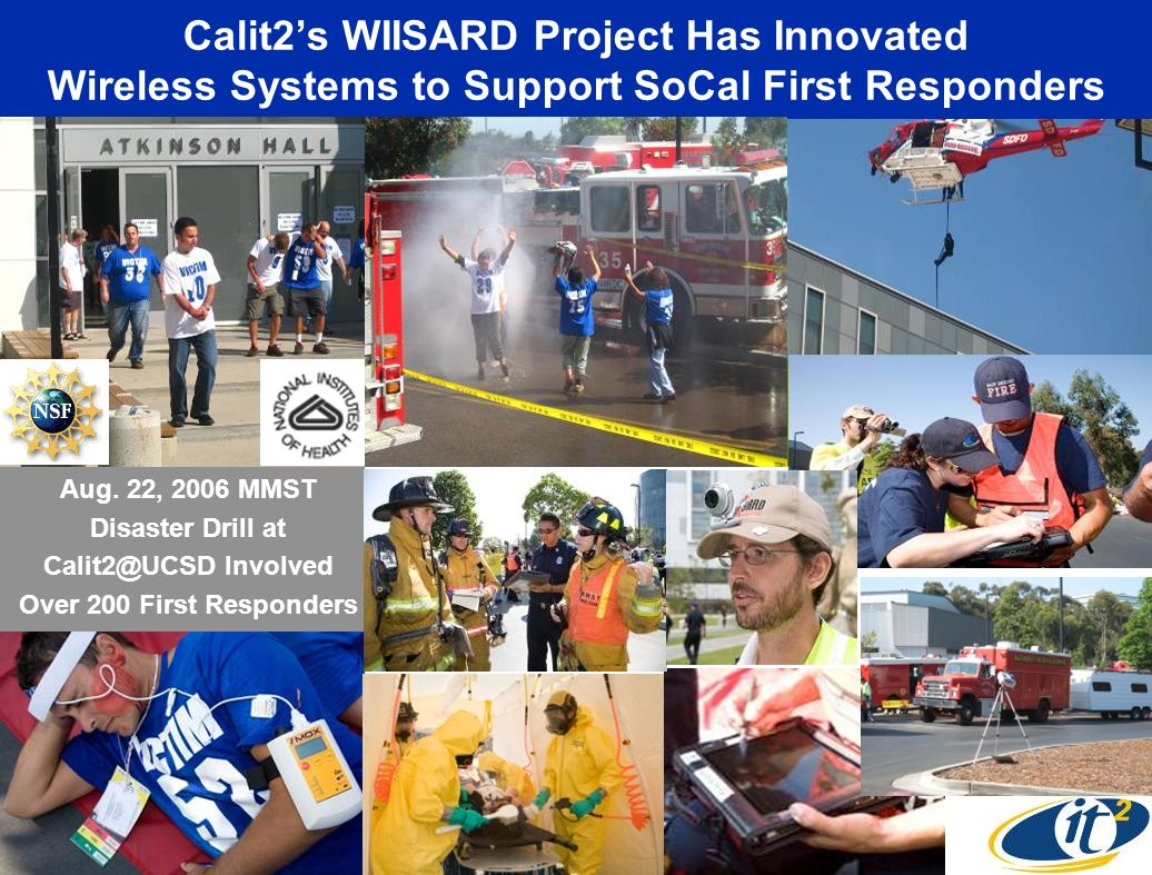 Calit2s WIISARD Project Has Innovated Wireless Systems to Support SoCal First Responders Aug.