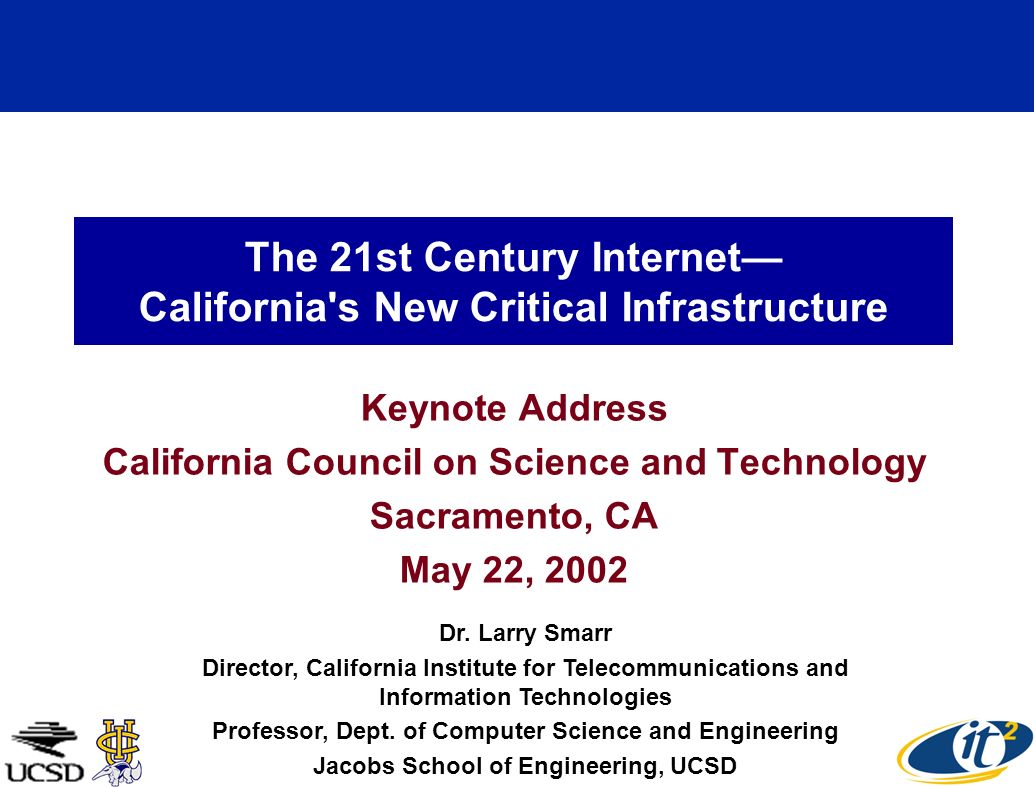 The 21st Century Internet California's New Critical