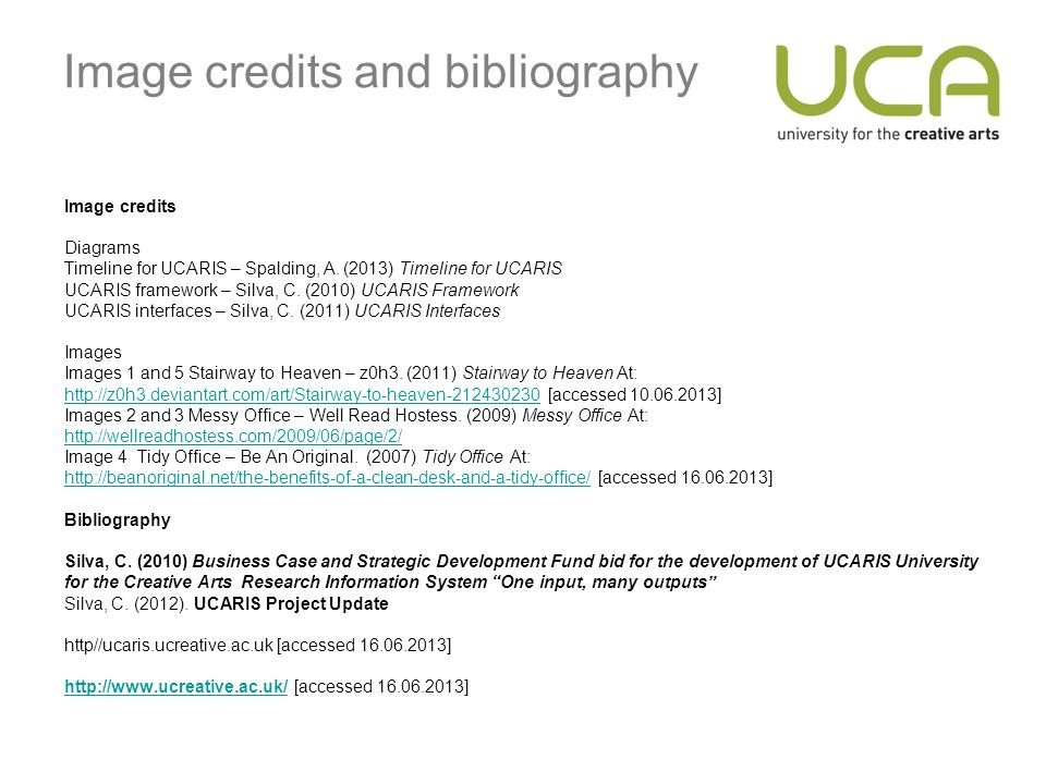 Image credits and bibliography Image credits Diagrams Timeline for UCARIS – Spalding, A.