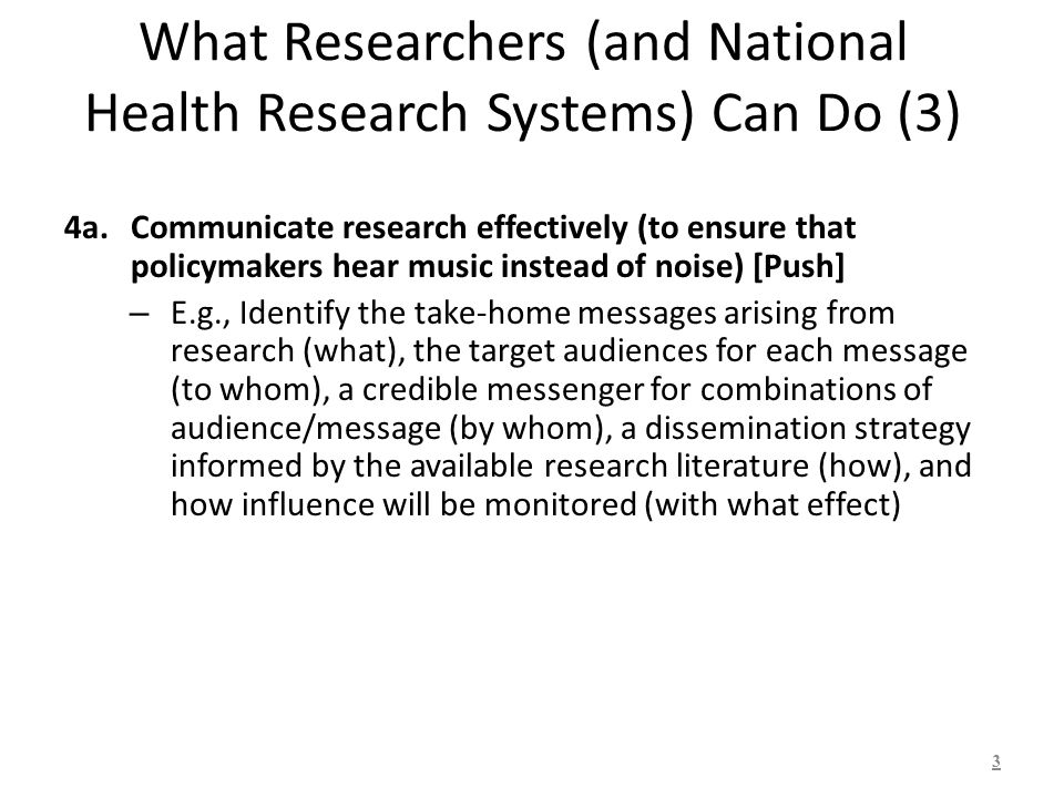 What Researchers (and National Health Research Systems) Can Do (3) 4a.