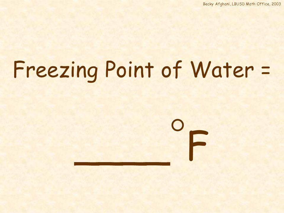 Boiling Point of Water = 212 F 212