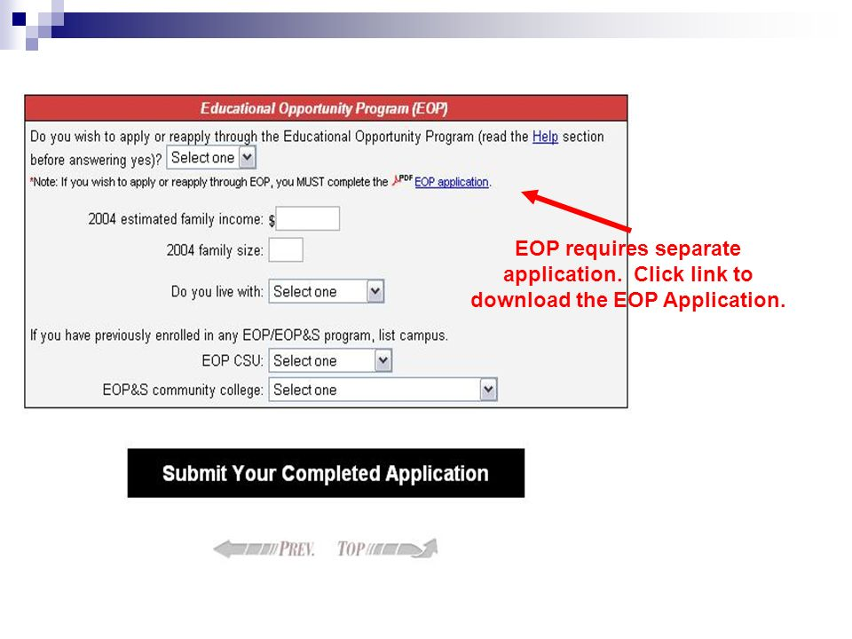 EOP requires separate application. Click link to download the EOP Application.