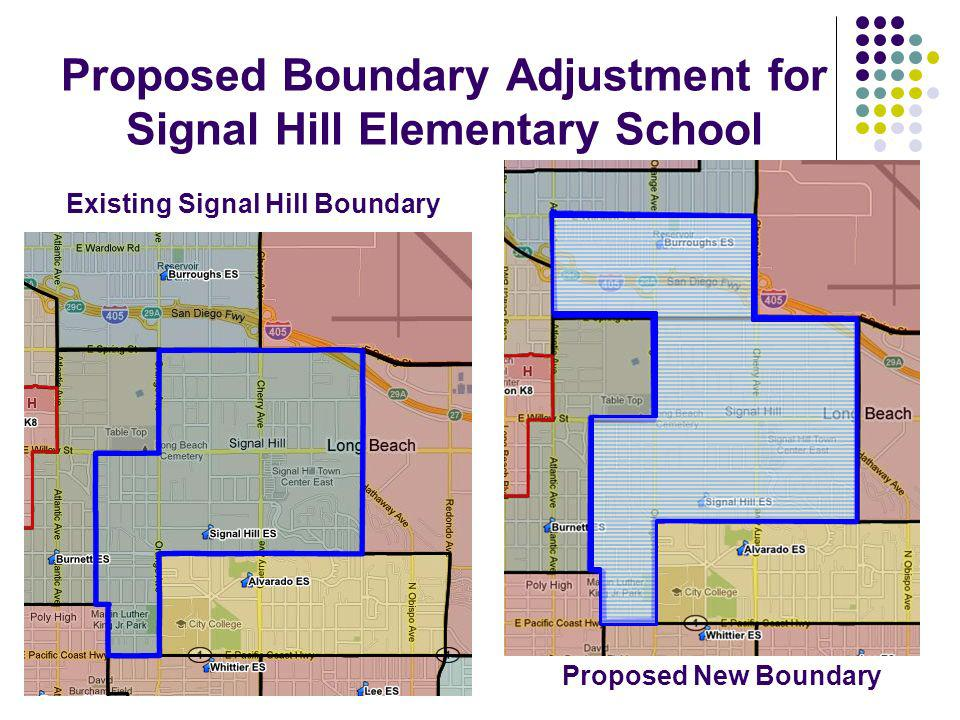 Proposed Boundary Adjustment for Signal Hill Elementary School Existing Signal Hill Boundary Proposed New Boundary