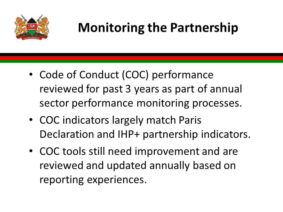 Monitoring the Partnership Code of Conduct (COC) performance reviewed for past 3 years as part of annual sector performance monitoring processes.