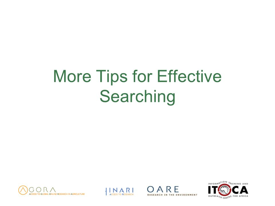 More Tips for Effective Searching