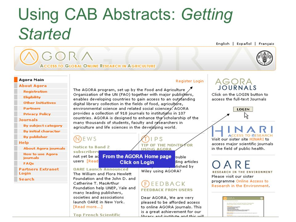 Using CAB Abstracts: Getting Started From the AGORA Home page Click on Login