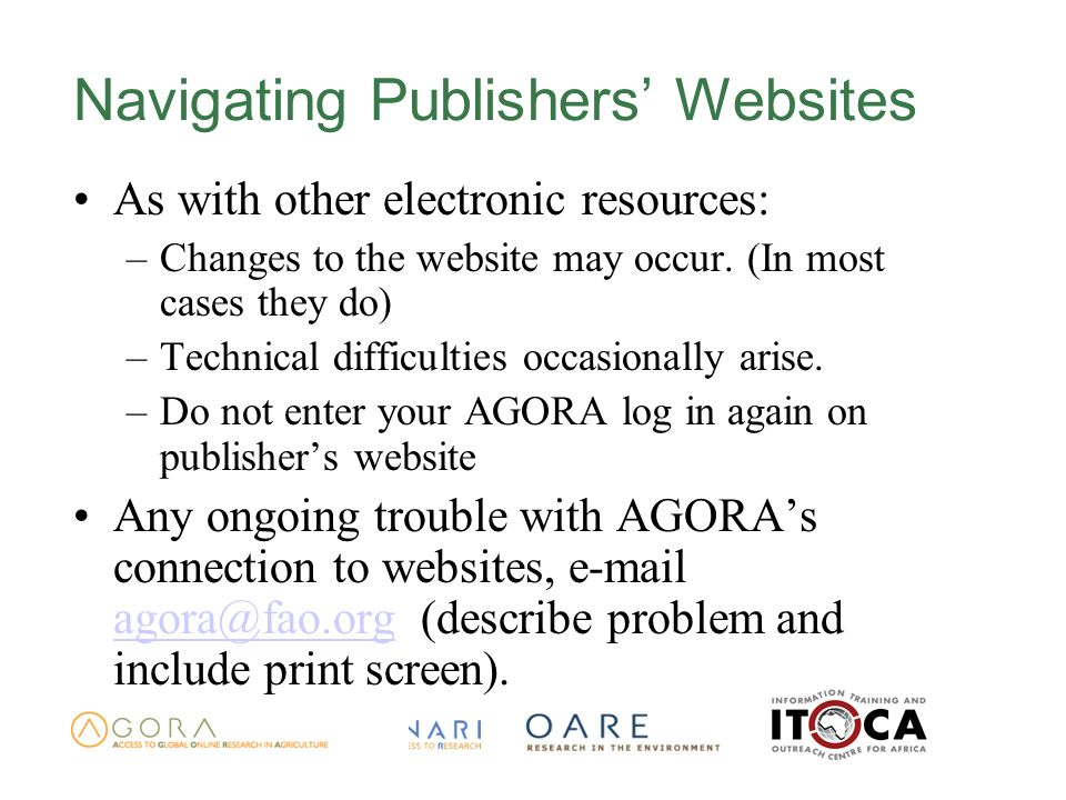Navigating Publishers Websites As with other electronic resources: –Changes to the website may occur.
