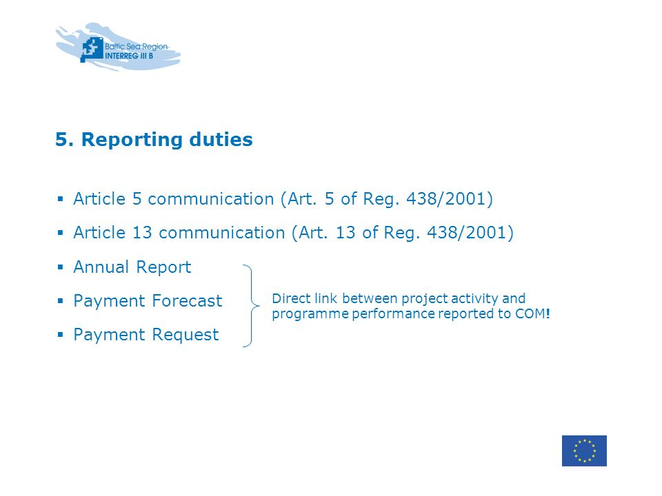 5. Reporting duties Article 5 communication (Art.
