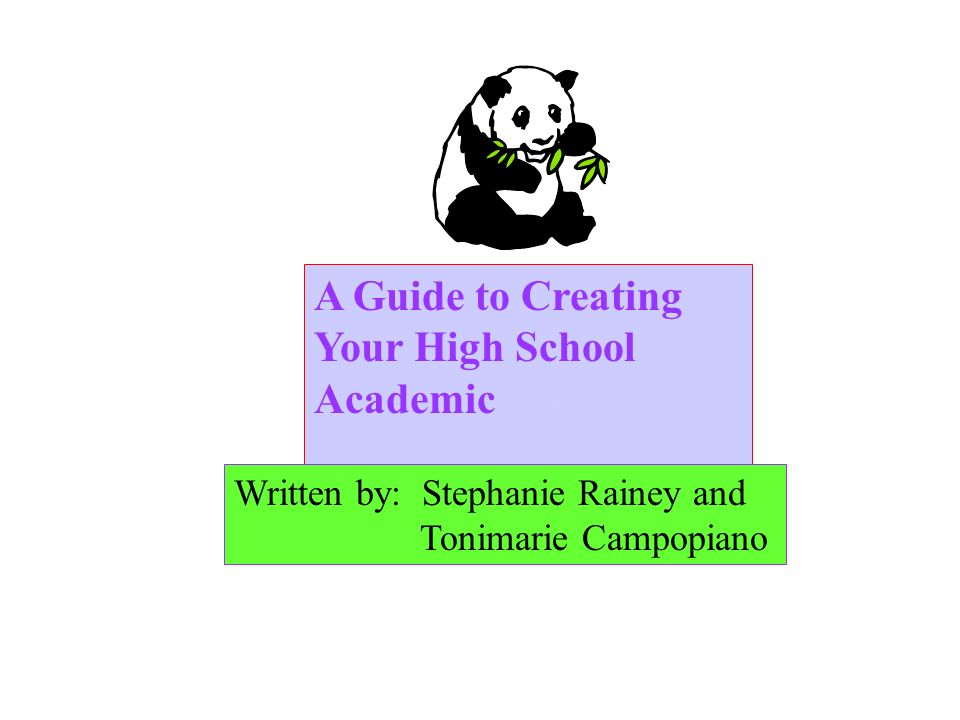 A Guide to Creating Your High School Academic PortfolioPortfolio Written by: Stephanie Rainey and Tonimarie Campopiano