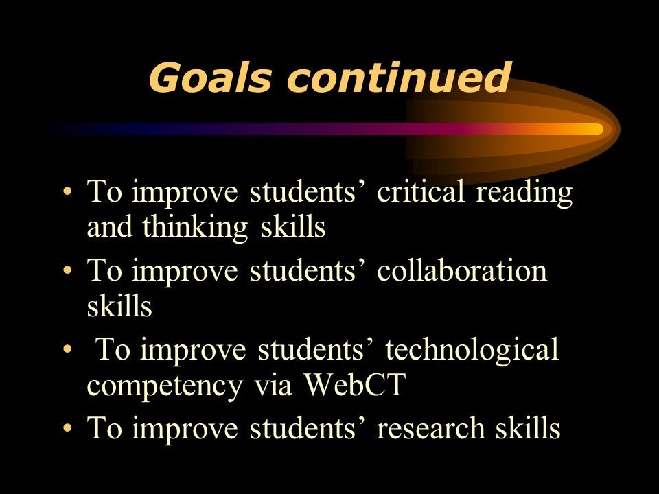 Course Goals To develop students analytical skills with regard to an aesthetic work To improve students written communication skills To improve students oral communication skills