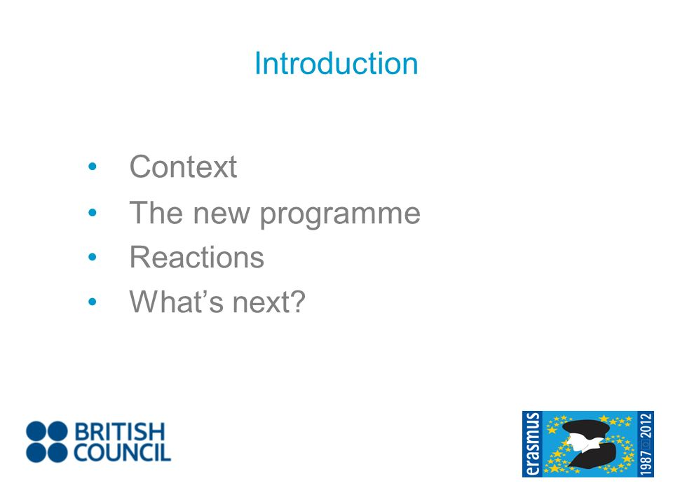 Context The new programme Reactions Whats next Introduction