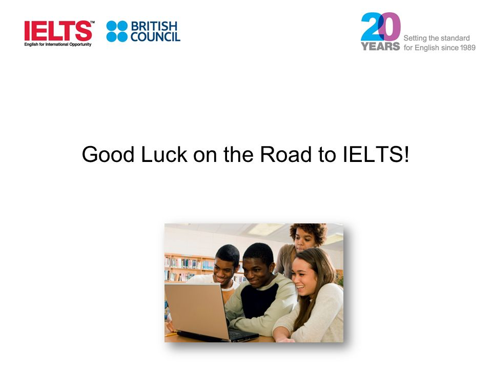 Good Luck on the Road to IELTS!