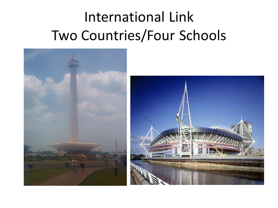 International Link Two Countries/Four Schools