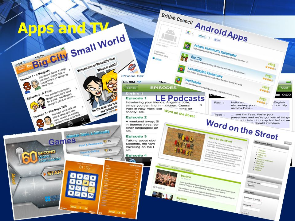 Apps and TV Big City Small World LE Podcasts Android Apps Games Word on the Street