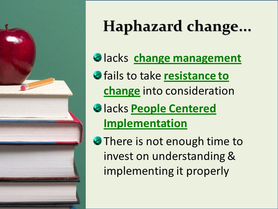Haphazard change...