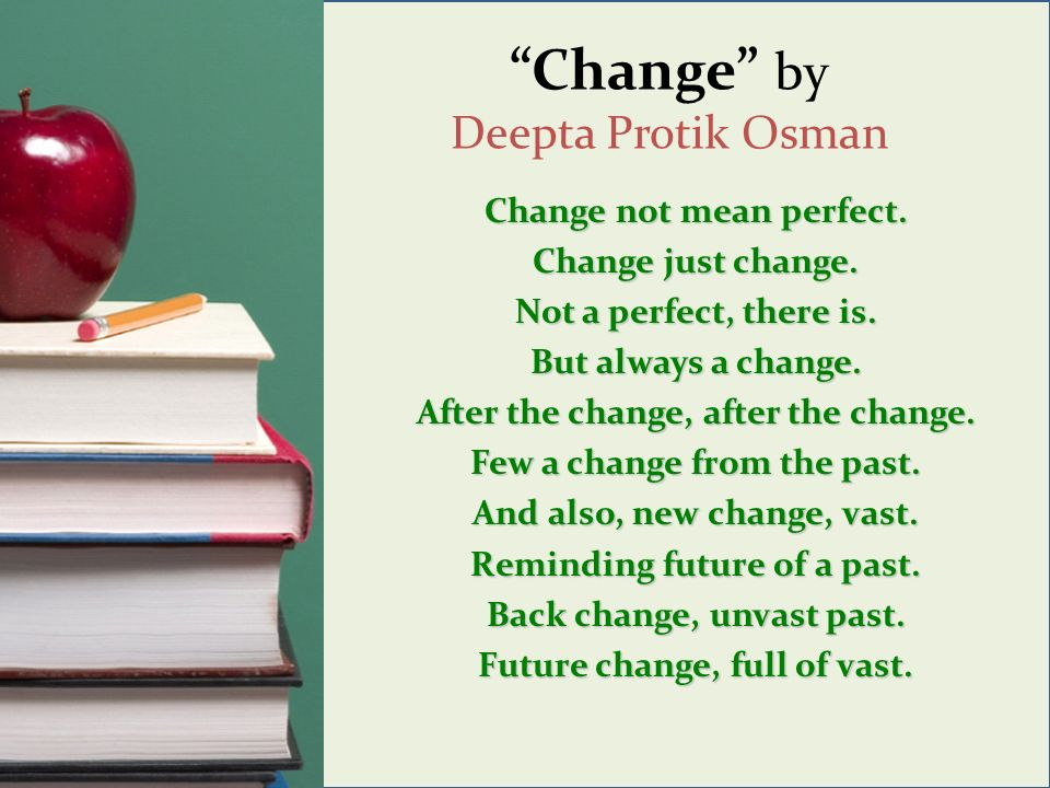 Change by Deepta Protik Osman Change not mean perfect.