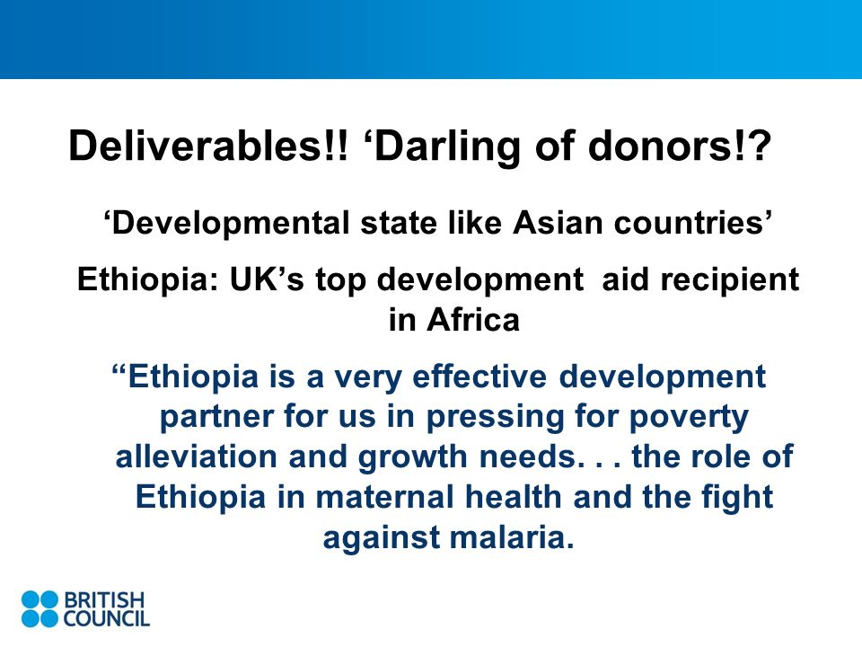 Deliverables!. Darling of donors!.