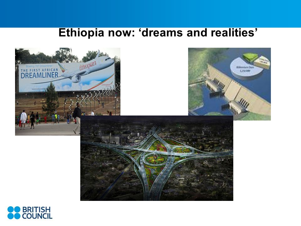 Ethiopia now: dreams and realities