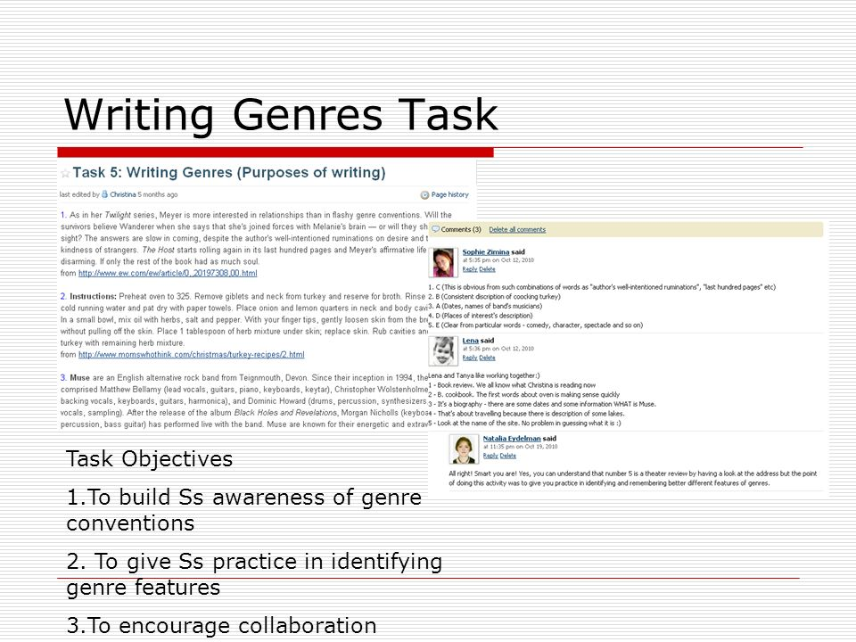 Writing Genres Task Task Objectives 1.To build Ss awareness of genre conventions 2.