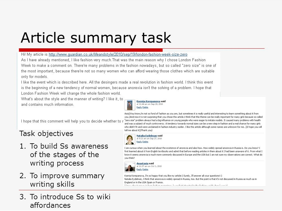 Article summary task Task objectives 1.To build Ss awareness of the stages of the writing process 2.To improve summary writing skills 3.To introduce Ss to wiki affordances