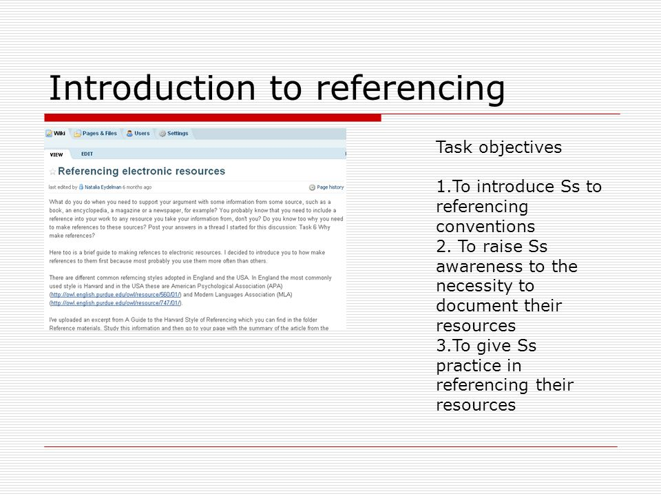 Introduction to referencing Task objectives 1.To introduce Ss to referencing conventions 2.