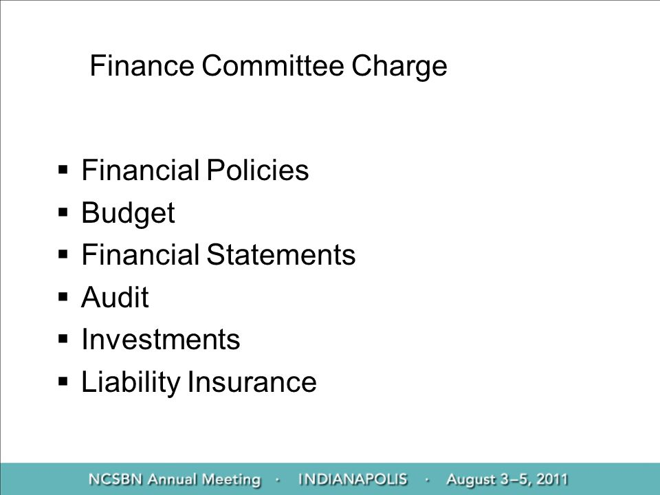 Finance Committee Charge Financial Policies Budget Financial Statements Audit Investments Liability Insurance