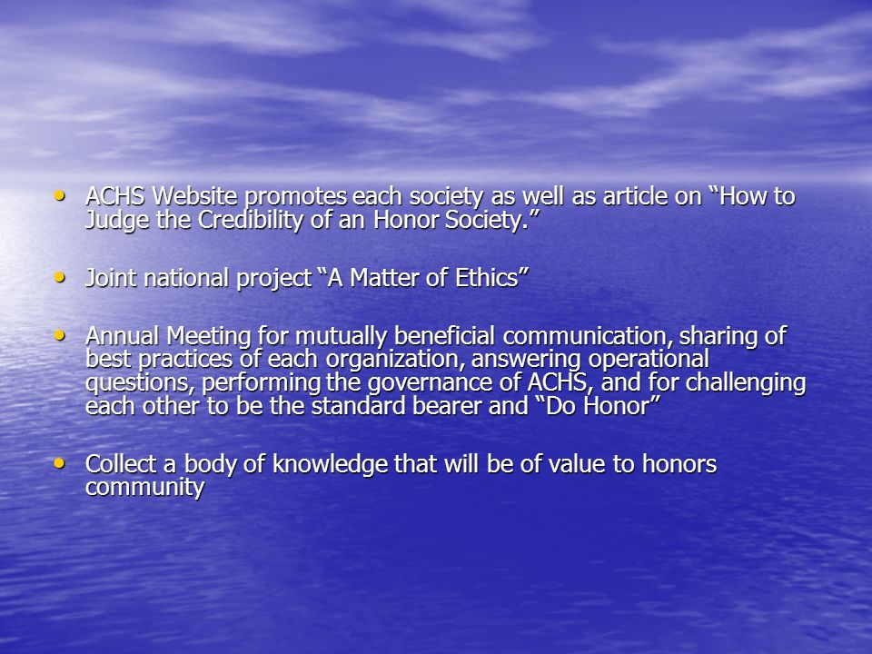 ACHS Website promotes each society as well as article on How to Judge the Credibility of an Honor Society.