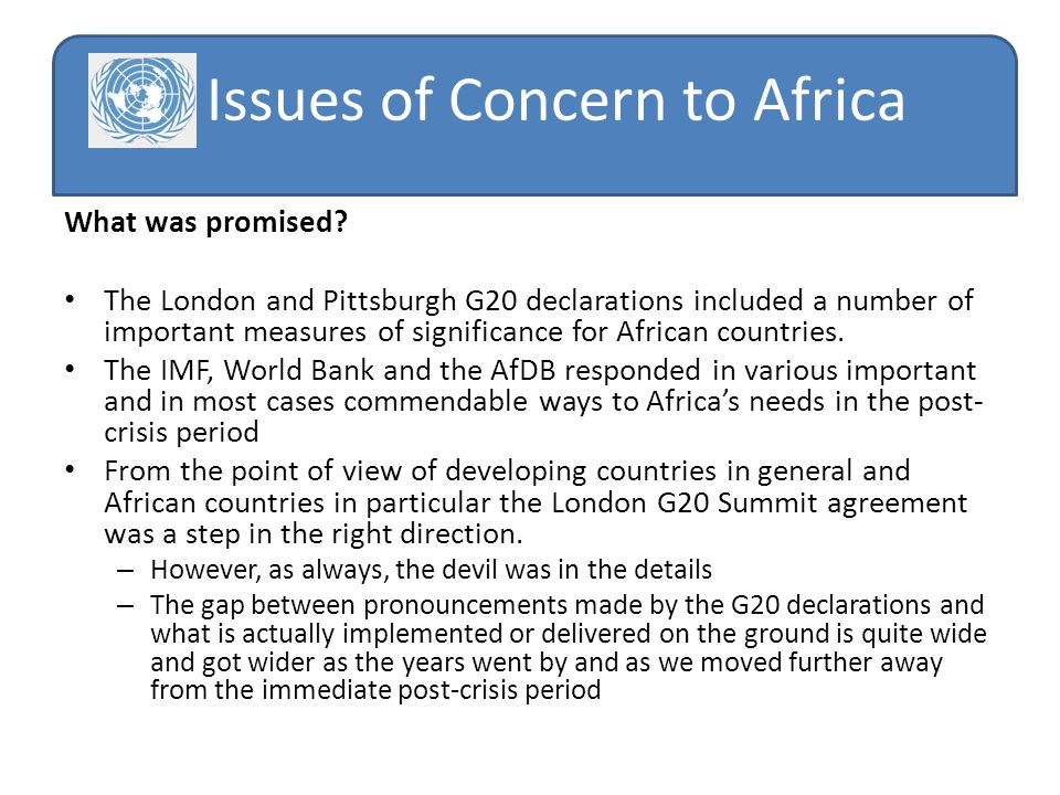 Issues of Concern to Africa What was promised.