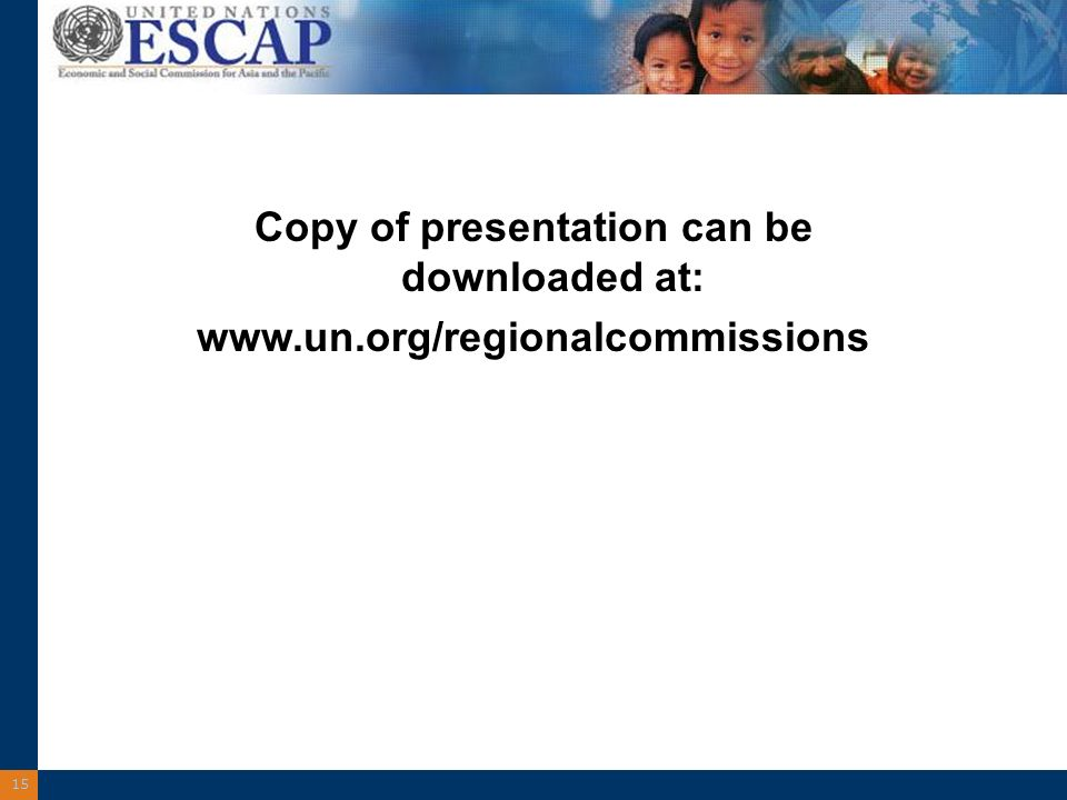 15 Copy of presentation can be downloaded at: