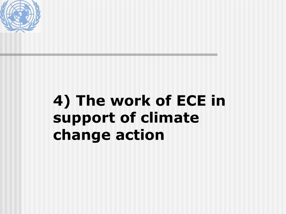 4) The work of ECE in support of climate change action