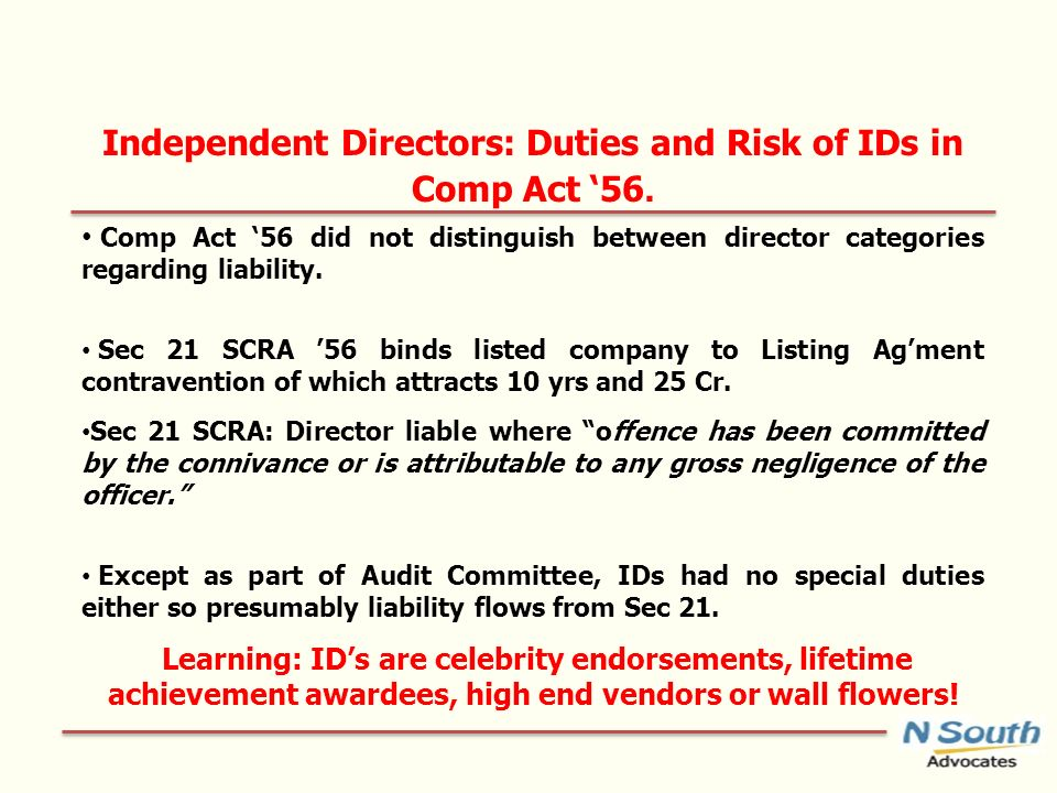 Independent Directors: Duties and Risk of IDs in Comp Act 56.