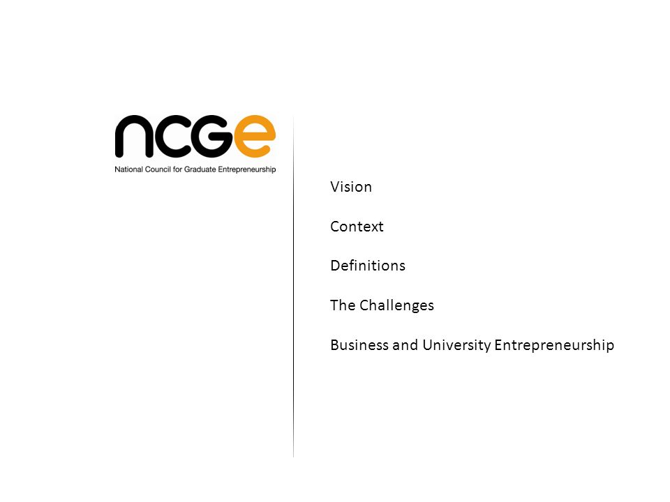 Vision Context Definitions The Challenges Business and University Entrepreneurship