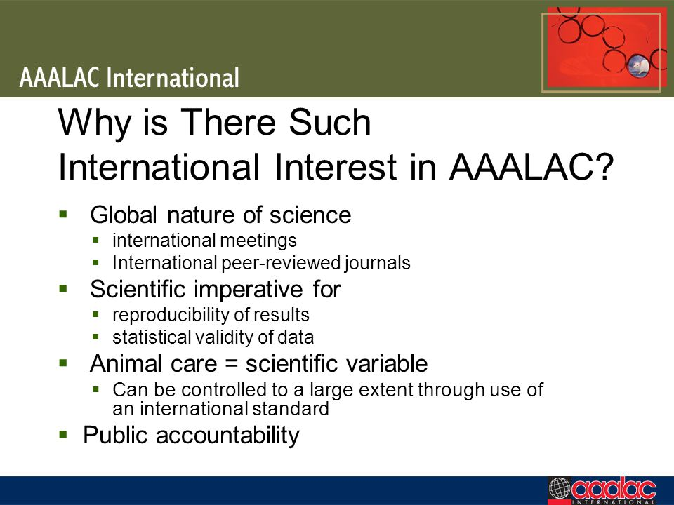 Why is There Such International Interest in AAALAC.